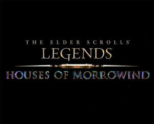 The Elder Scrolls: Legends – Houses of Morrowind