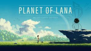 Planet of Lana (Gamescom preview)
